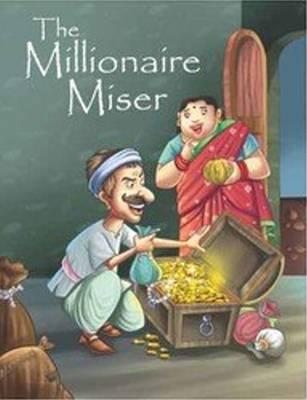 The Millionare Miser (Paperback)