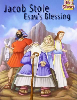 Jacob Stole Esau's Blessing (Paperback)