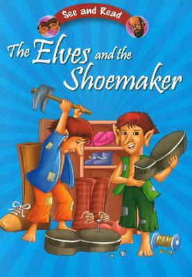 Elves & the Shoemaker (Paperback)