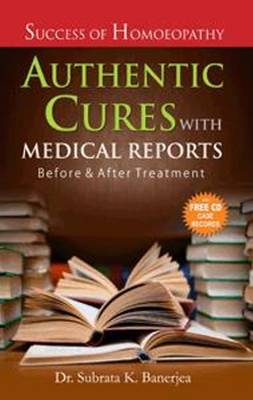 Authentic Cures with Medical Reports: Before & After Treatment (Paperback)