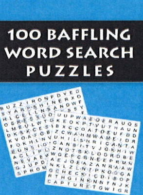 100 Baffling Word Search Puzzles (Paperback)
