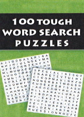 100 Tough Word Search Puzzles (Paperback)