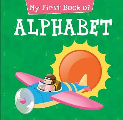 My First Book of Alphabet (Board book)