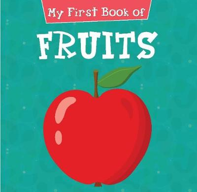 My First Book of Fruits (Paperback)