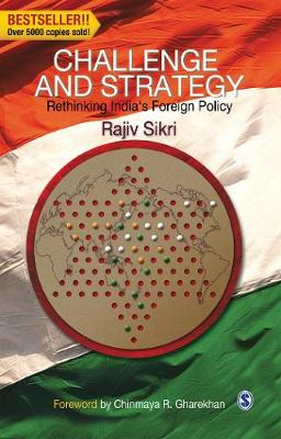Challenge and Strategy: Rethinking India's Foreign Policy (Hardback)