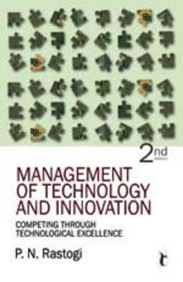 Management of Technology and Innovation: Competing Through Technological Excellence (Paperback)