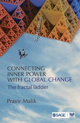 Connecting Inner Power with Global Change: The Fractal Ladder (Paperback)