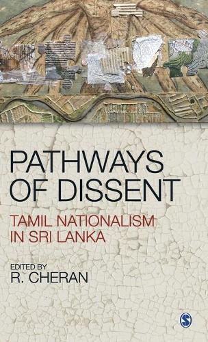 Pathways of Dissent: Tamil Nationalism in Sri Lanka (Hardback)