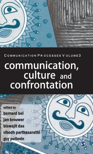 Communication, Culture and Confrontation - Communication Processes (Hardback)