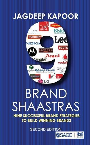 9 Brand Shaastras: Nine Successful Brand Strategies to Build Winning Brands (Paperback)