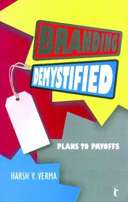 Branding Demystified: Plans to Payoffs (Paperback)