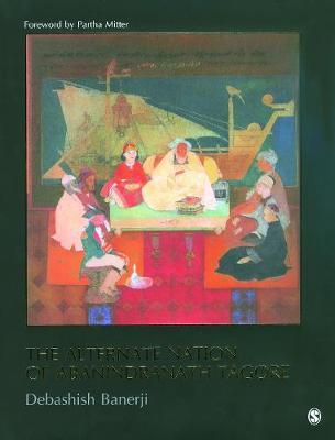 The Alternate Nation of Abanindranath Tagore (Hardback)