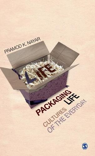 Packaging Life: Cultures of the Everyday (Hardback)