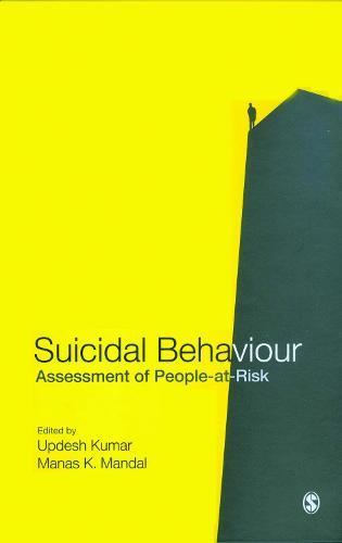 Suicidal Behaviour: Assessment of People-At-Risk (Hardback)