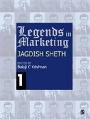 Legends in Marketing: Jagdish N. Sheth - Legends in Marketing (Hardback)