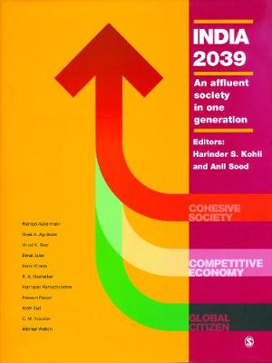 India 2039: An Affluent Society in One Generation (Hardback)