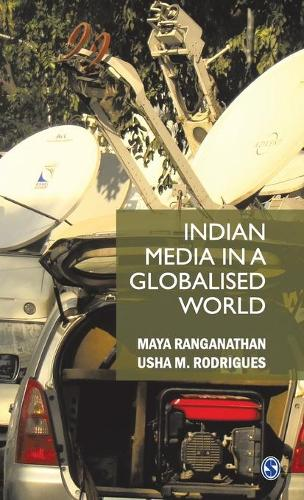 Indian Media in a Globalised World (Hardback)