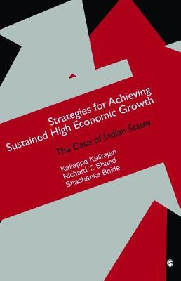 Strategies for Achieving Sustained High Economic Growth: The Case of Indian States (Hardback)