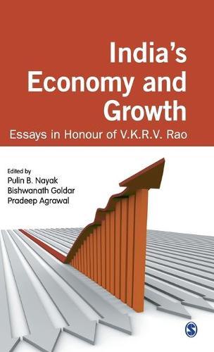 India's Economy and Growth: Essays in Honour of V K R V Rao (Hardback)