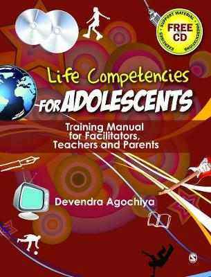 Life Competencies for Adolescents: Training Manual for Facilitators, Teachers and Parents (Paperback)