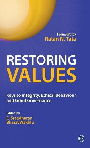 Restoring Values: Keys to Integrity, Ethical Behaviour and Good Governance (Hardback)