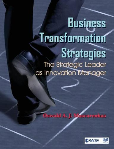 Business Transformation Strategies: The Strategic Leader as Innovation Manager (Paperback)