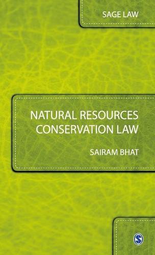 Natural Resources Conservation Law - Sage Law (Hardback)