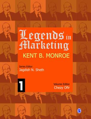 Legends in Marketing: Kent B. Monroe - Legends in Marketing (Hardback)