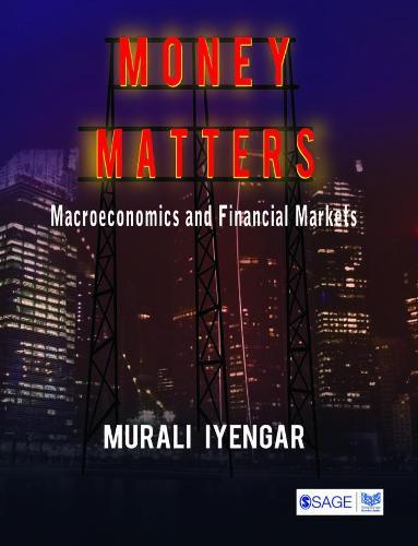 Money Matters: Macroeconomics and Financial Markets (Paperback)