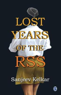 Lost Years of the RSS (Paperback)