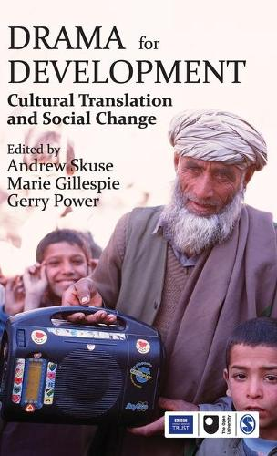 Drama for Development: Cultural Translation and Social Change (Hardback)