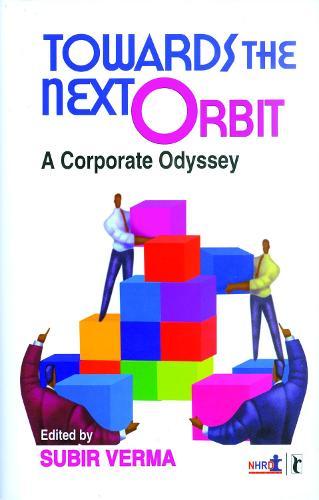 Towards the Next Orbit: Corporate Odyssey (Hardback)