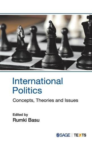 International Politics: Concepts, Theories and Issues (Paperback)
