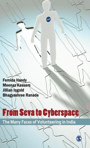 From Seva to Cyberspace: The Many Faces of Volunteering in India (Paperback)