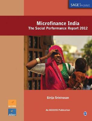 Microfinance India: The Social Performance Report 2012 - SAGE Impact (Paperback)