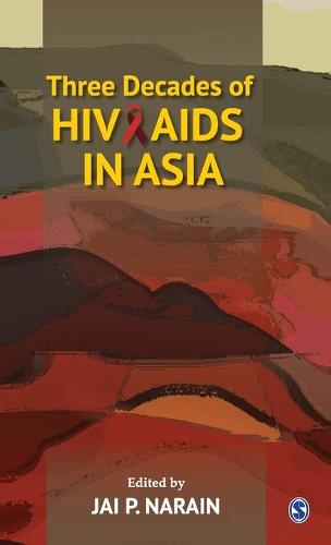 Three Decades of HIV/AIDS in Asia (Hardback)