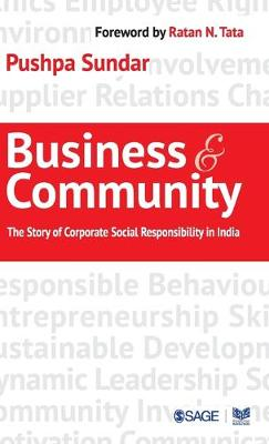 Business and Community: The Story of Corporate Social Responsibility in India (Hardback)