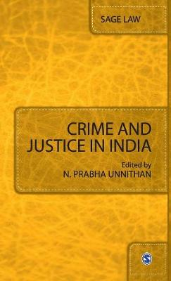Crime and Justice in India - Sage Law (Hardback)
