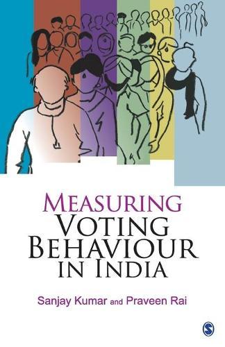 Measuring Voting Behaviour in India (Paperback)