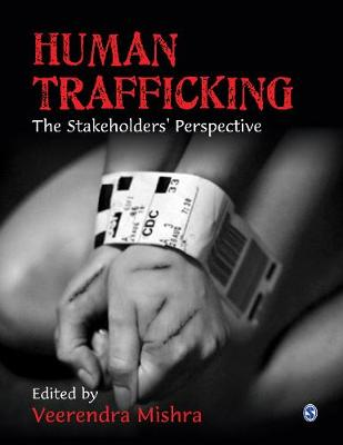 Human Trafficking: The Stakeholders' Perspective (Hardback)