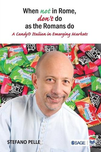 When Not in Rome, Don't Do as the Romans Do: A CandyD Italian in Emerging Markets (Paperback)