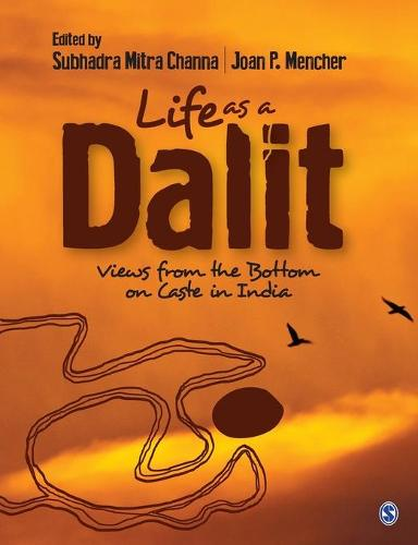 Life as a Dalit: Views from the Bottom on Caste in India (Hardback)