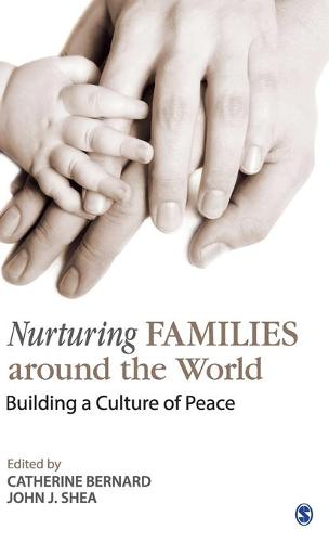 Nurturing Families around the World: Building a Culture of Peace (Hardback)