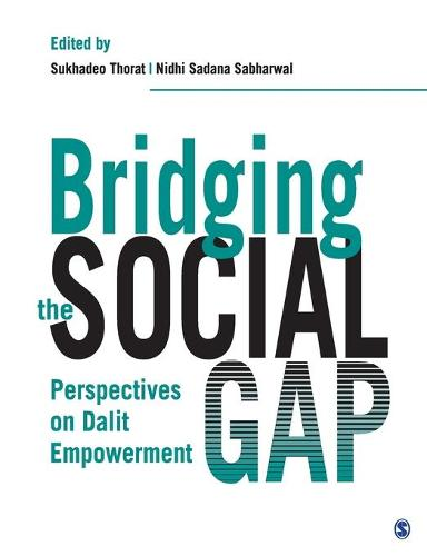 Bridging the Social Gap: Perspectives on Dalit Empowerment (Hardback)
