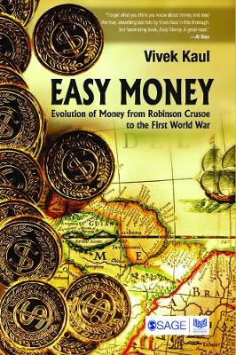 Easy Money: Evolution of Money from Robinson Crusoe to the First World War (Paperback)