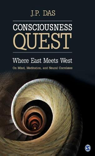 Consciousness Quest: Where East Meets West (Hardback)