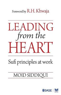 Leading from the Heart: Sufi principles at work (Paperback)