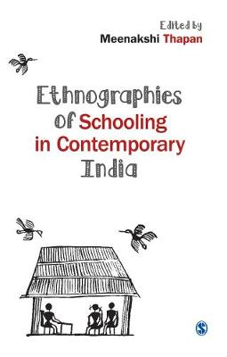 Ethnographies of Schooling in Contemporary India (Hardback)