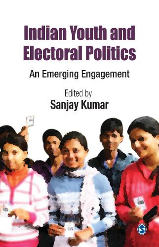 Indian Youth and Electoral Politics: An Emerging Engagement (Paperback)