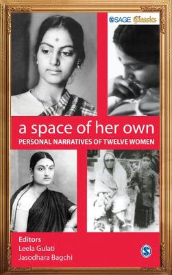 A Space of Her Own: Personal Narratives of Twelve Women - SAGE Classics (Paperback)